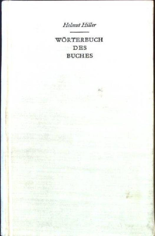 Wörterbuch des Buches: Hiller, Helmut: