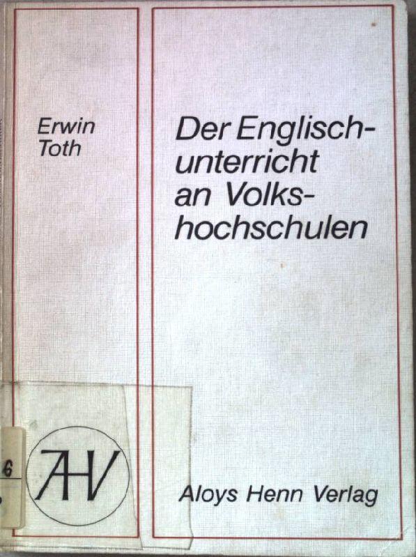 Der Englischunterricht an Volkshochschulen. - Toth, Erwin