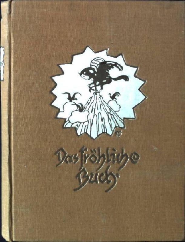 Aus Deutscher Dichter Und Maler Kunst Gesammelt Von Ferdinan Das Fröhliche Buch Allgemeine Kurzgeschichten Bücher