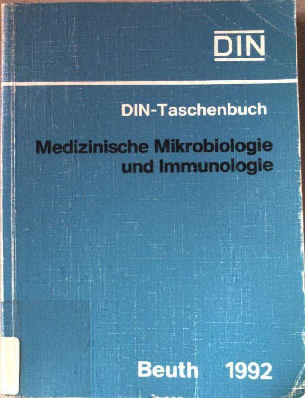 Medizinische Mikrobiologie und Immunologie : Normen und: DIN Deutsches Institut