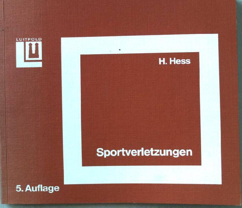 Sportverletzungen.: Hess, H.:
