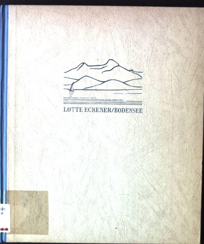 Bodensee - Lake of Constance - Lac: Eckener, Lotte: