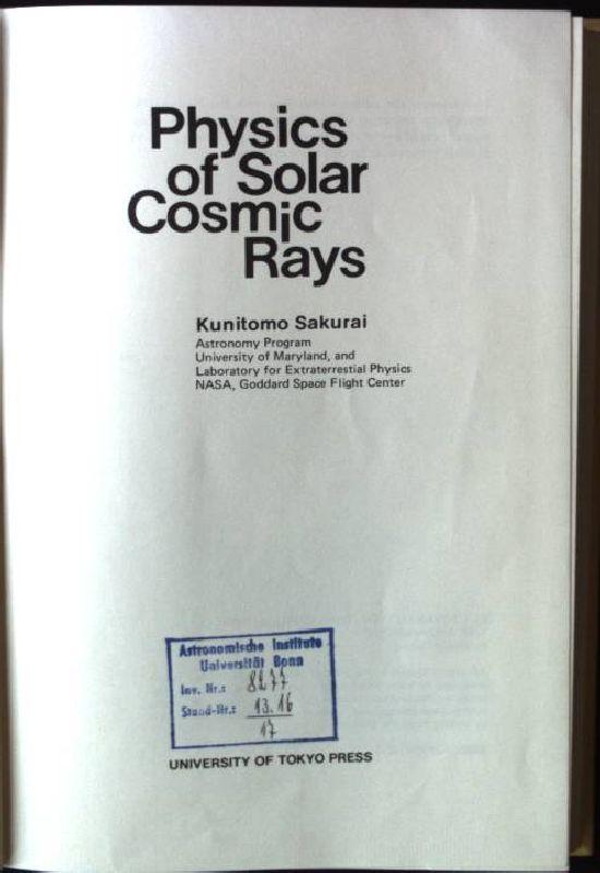9780860081050 - Sakurai, Kunitomo: Physics of Solar Cosmic Rays - Livre