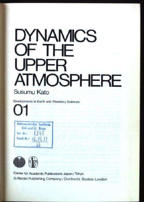 Dynamics of the Upper Atmosphere Developments in Earth and Planetary Sciences - Kato, S.