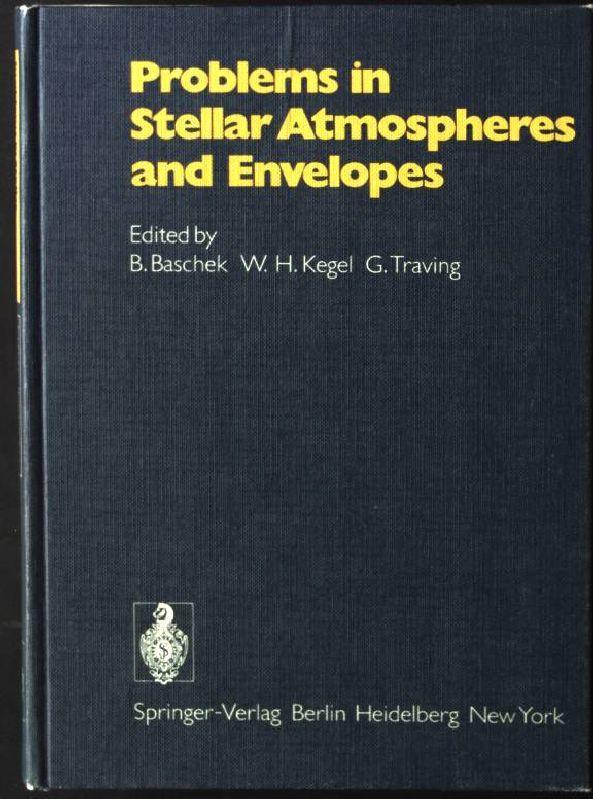 Problems in Stellar Atmospheres and Envelopes