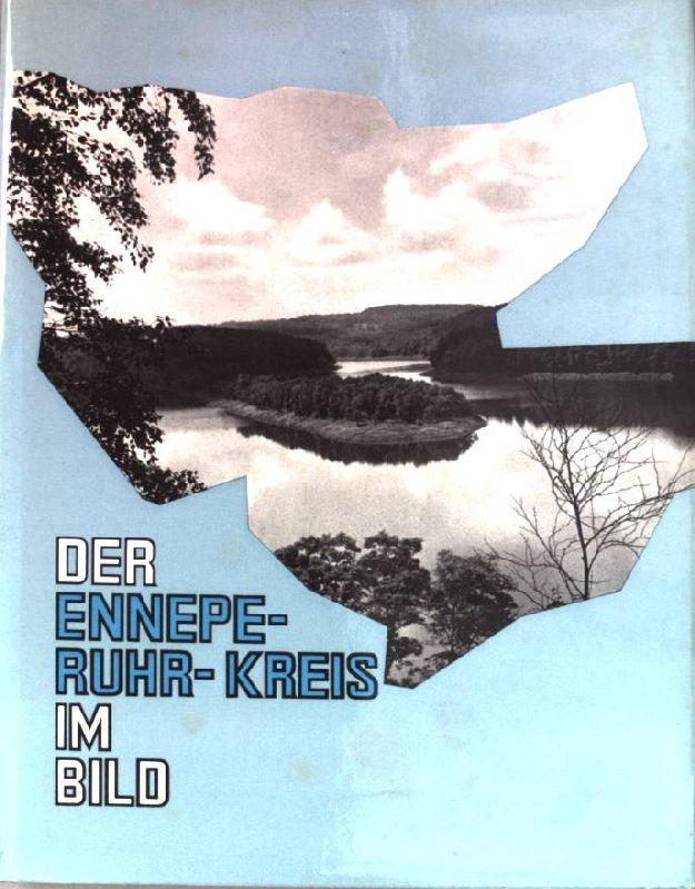 Der Ennepe-Ruhr-Kreis im Bild.: Ellinghaus, Dieter und