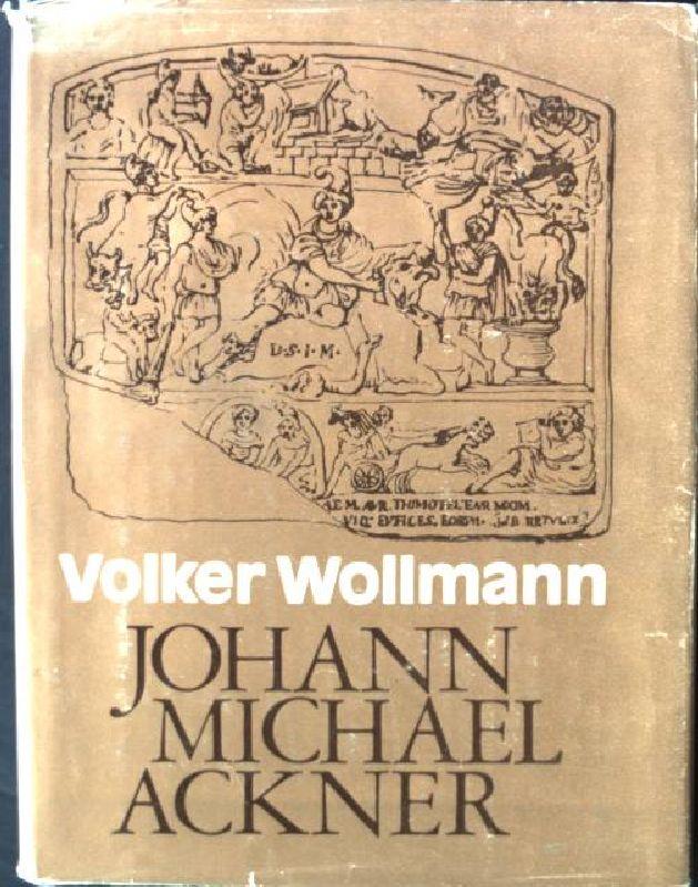 Johann Michael Ackner 1782 - 1862, Leben: Wollmann, Volker: