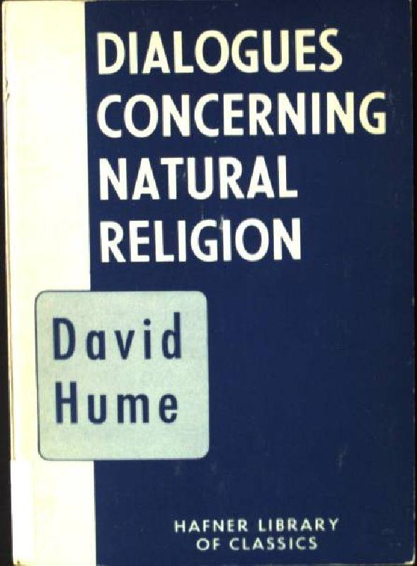 Dialogues Concerning Natural Religion The Hafner Library: Hume, David: