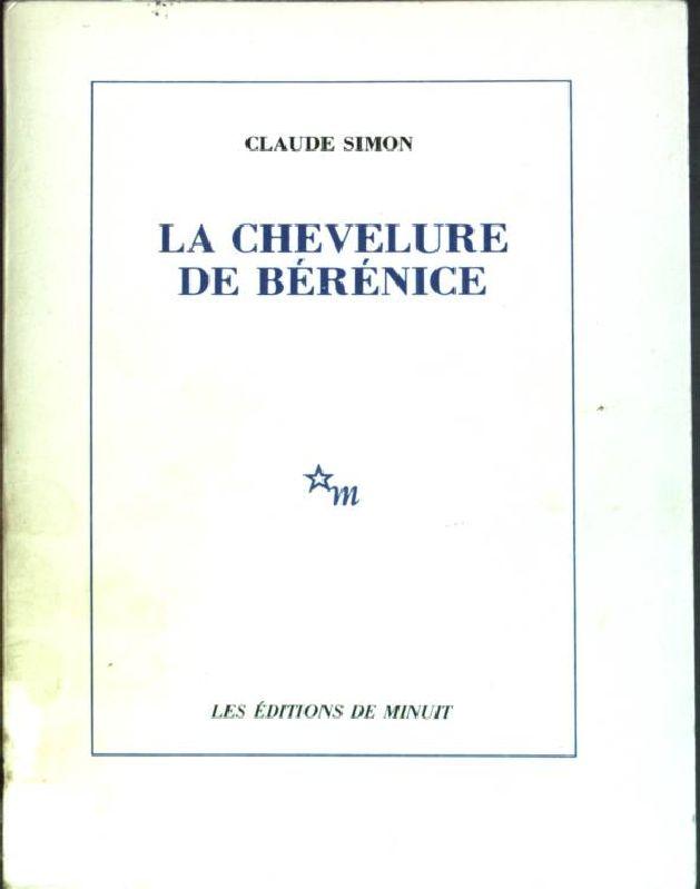 La Chevelure de Bérénice: Simon, Claude:
