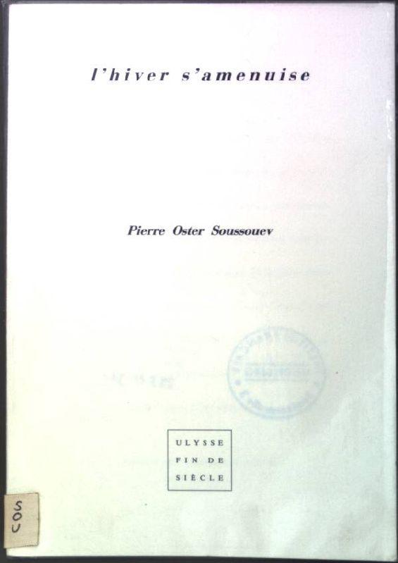 L'Hiver s'amenuise: Soussouev, Pierre Oster: