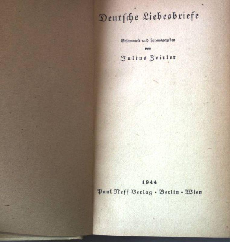 Deutsche Liebesbriefe.: Zeitler, Julius:
