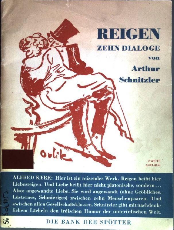 Reigen: Zehn Dialoge: Schnitzler, Arthur: