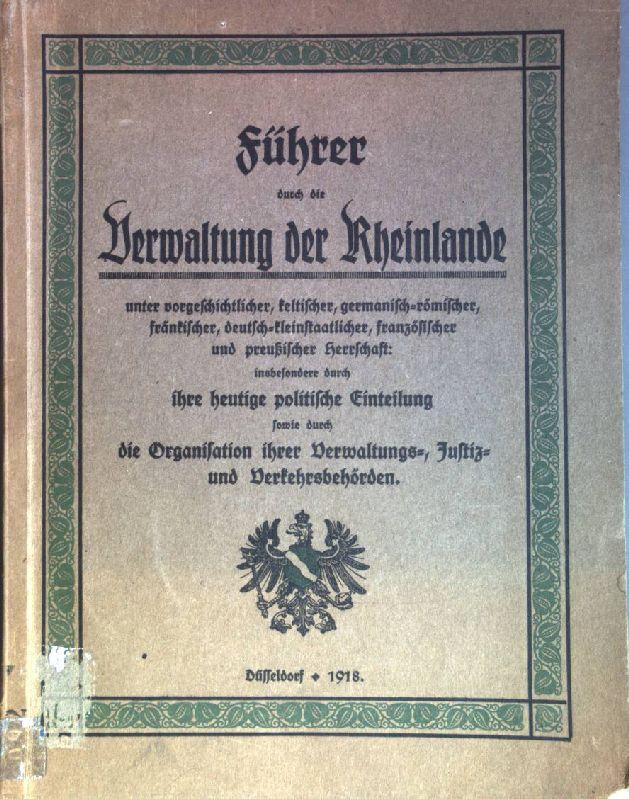 Führer durch die Verwaltung der Rheinlande unter: Hoffmann, Josef: