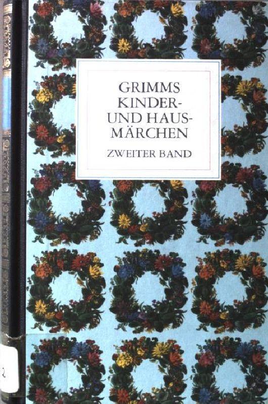 Kinder- und Hausmärchen; BAND 2. u.a. Der: Rölleke, Heinz [Hrsg.]