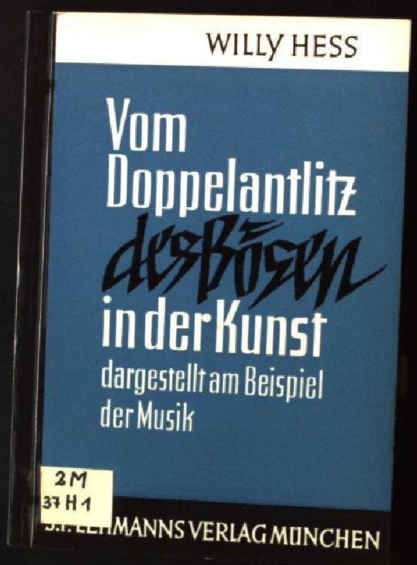 Vom Doppelantlitz des Bösen in der Kunst: Hess, Willy:
