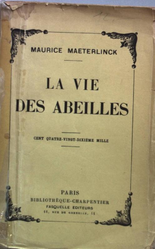La vie des abeilles.: Maeterlinck, Maurice: