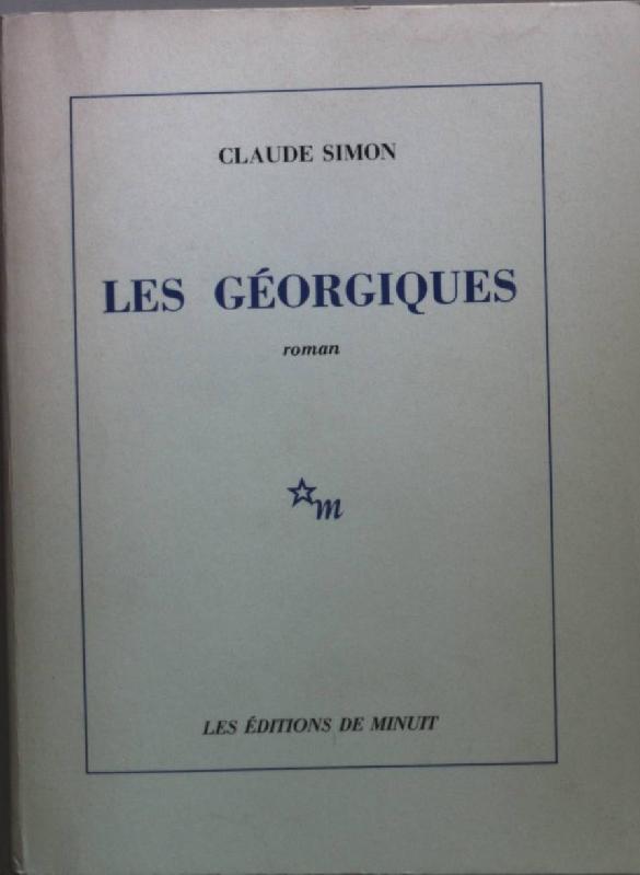 Les Géorgiques: roman.: Simon, Claude: