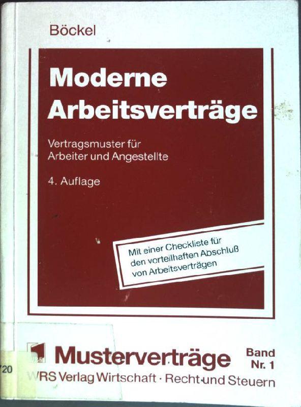 Moderne Arbeitsverträge Vertragsmuster Von Böckel Zvab