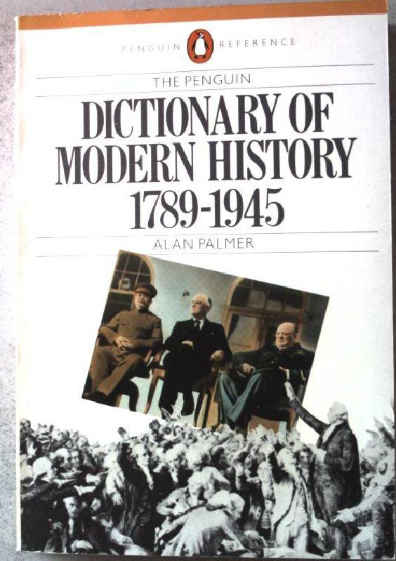 The Penguin Dictionary of Modern History 1789-1945.