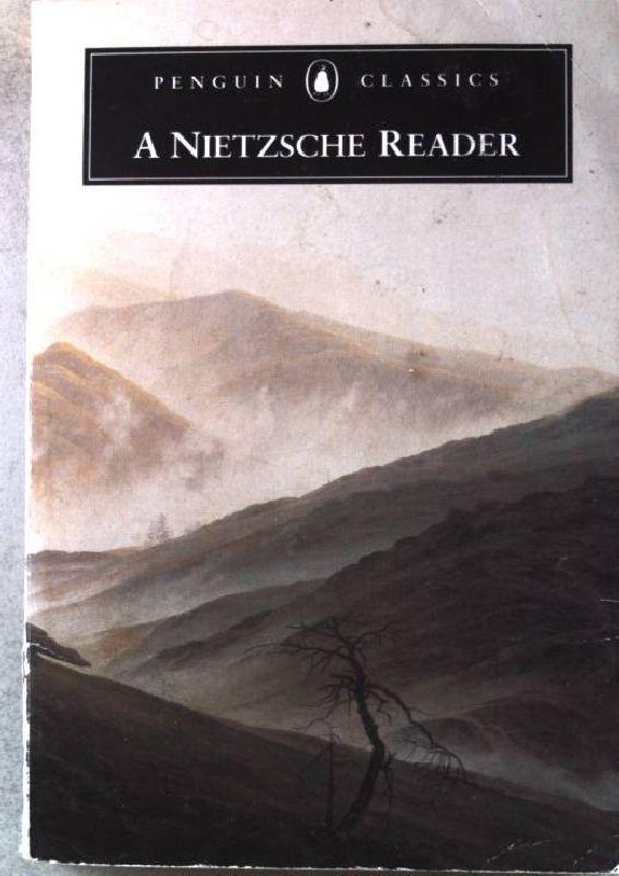 A Nietzsche Reader. Penguin Classics.: Nietzsche, Friedrich: