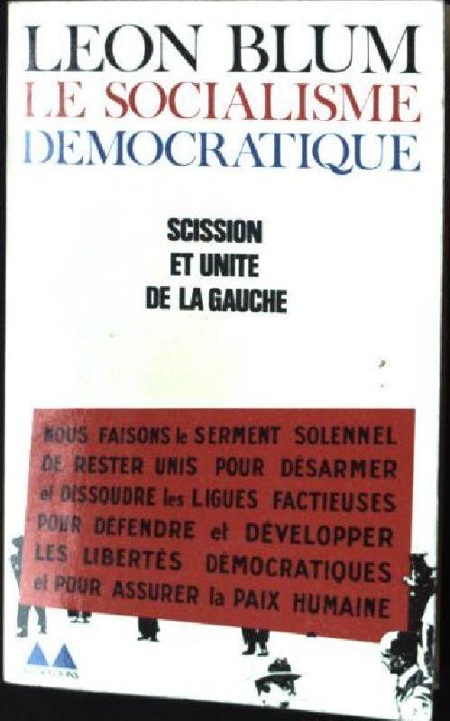 Le Socialisme Democratique, Perface de Jean Rabaut: Blum, Leon: