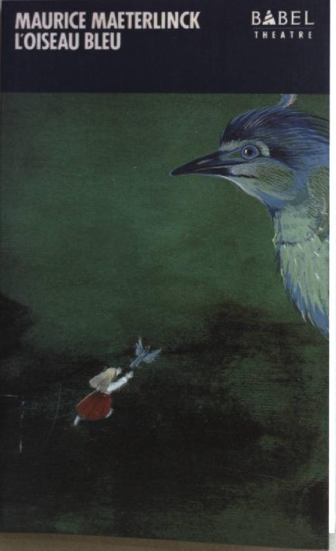 L'Oiseau bleu.: Maeterlinck, Maurice: