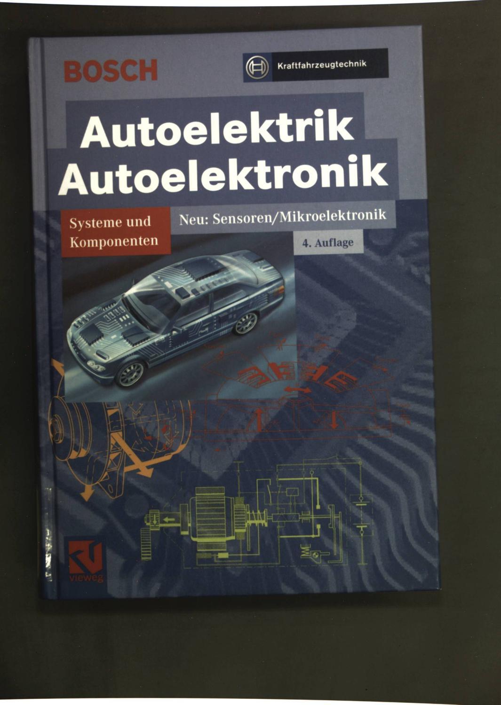 Autoelektrik, Autoelektronik.: Bauer, Horst (Red.):