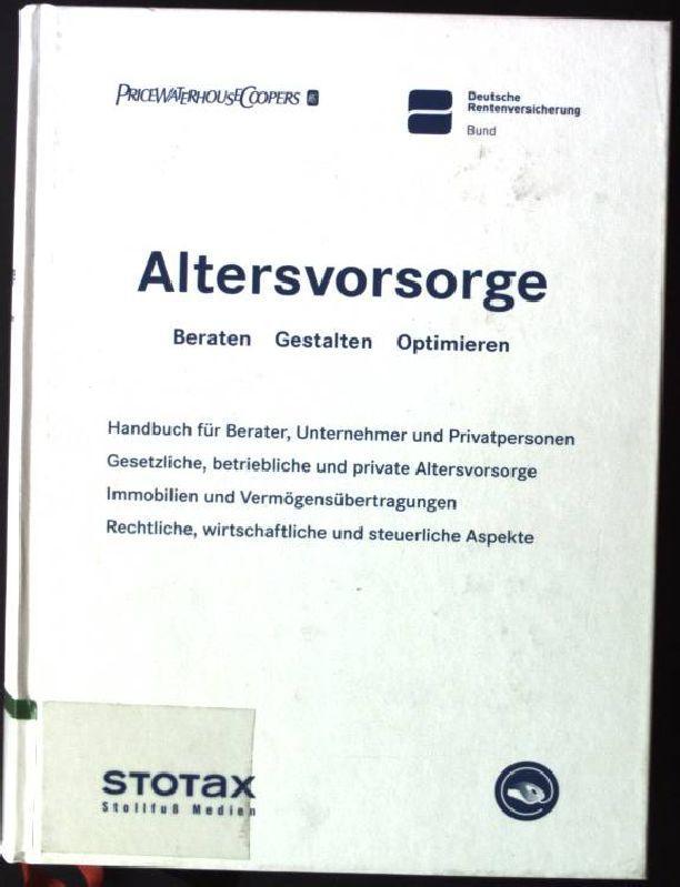 Altersvorsorge Beraten Gestalten Optimieren Handbuch Fur