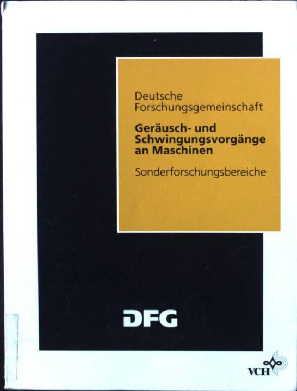 Geräusch- und Schwingungsvorgänge an Maschinen : Ergebnisse: Tönshoff, Hans Kurt: