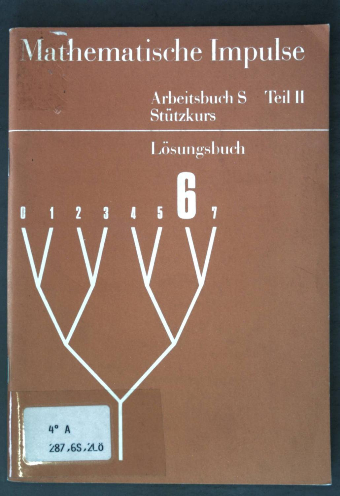 Mathematische Impulse: Arbeitsbuch S Teil II: Stützkurs;: Fricke, Arnold: