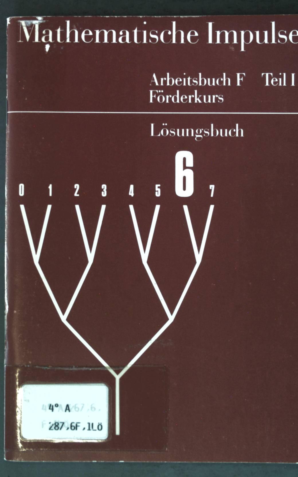 Mathematische Impulse: Arbeitsbuch F Teil I: Förderkurs;: Fricke, Arnold: