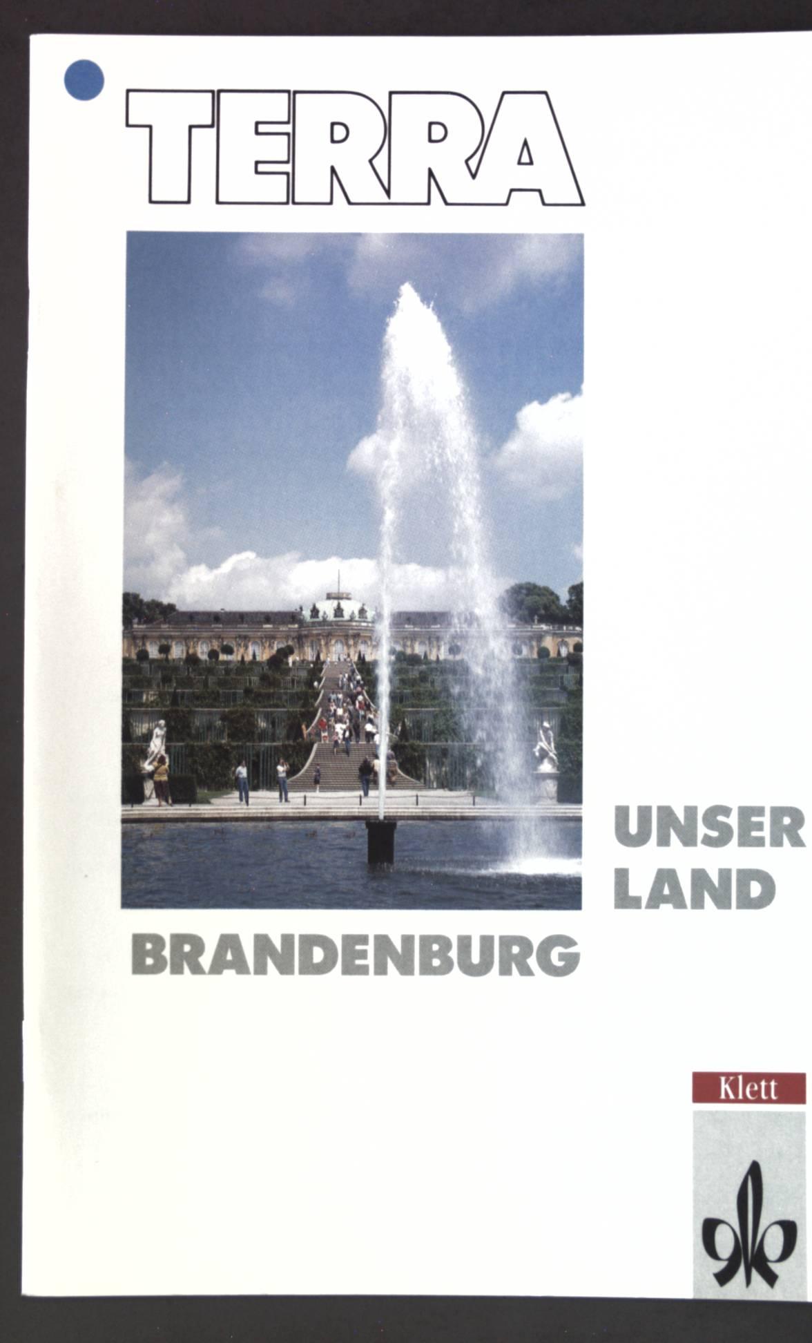 Unser Land Brandenburg; Terra; - Junghanns, Gerhard und Günther Mellmann
