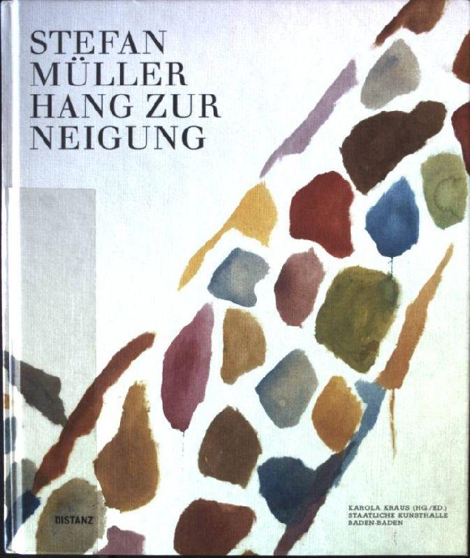 Stefan Müller - Hang zur Neigung