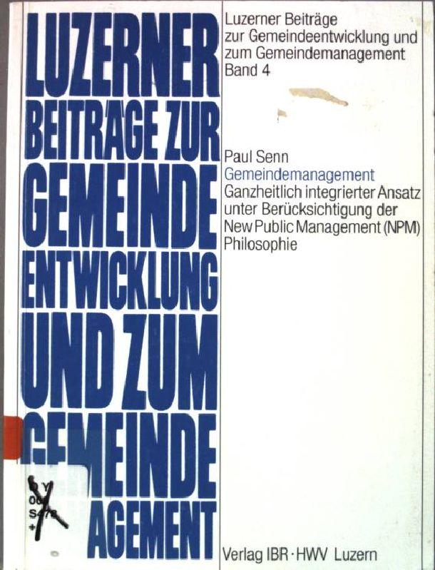 Gemeindemanagement : ganzheitlich integrierter Ansatz unter Berücksichtigung: Senn, Paul: