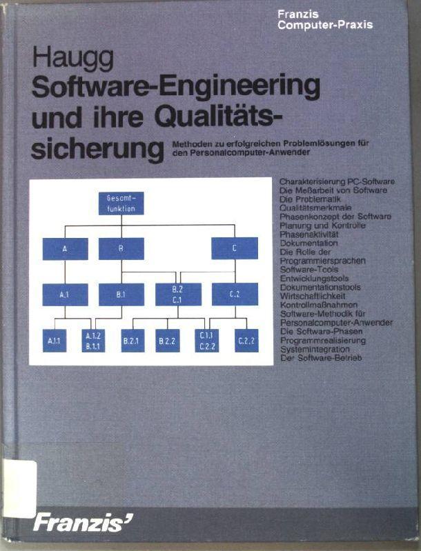Software-engineering und ihre Qualitätssicherung : Methoden zu: Haugg, Friedrich (Verfasser):