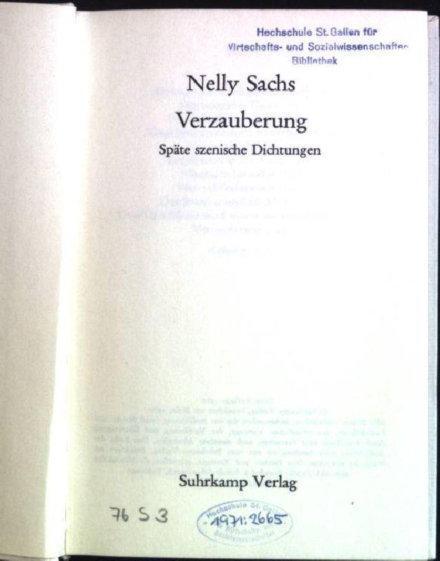 Verzauberung: Späte szenische Dichtungen.: Sachs, Nelly: