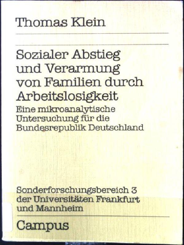 Sozialer Abstieg und Verarmung von Familien durch: Klein, Thomas: