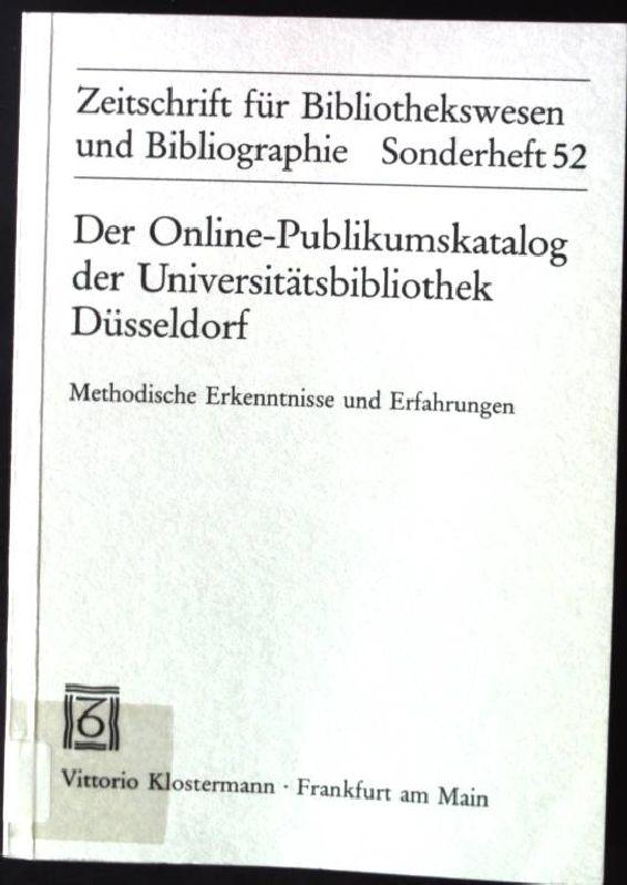 Der Online-Publikumskatalog der Universitätsbibliothek Düsseldorf : methodische: Gattermann, Günter: