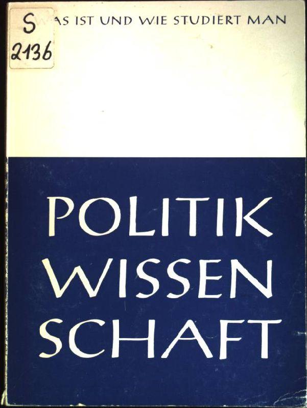 Was ist und wie studiert man Politikwissenschaft.: Roloff, Ernst-August: