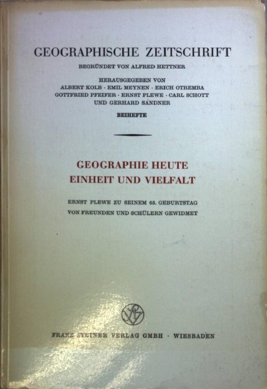 Geographie heute: Einheit und Vielfalt: Ernst Plewe: Meynen, Emil: