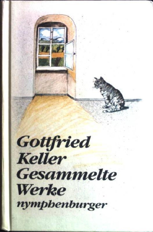 Gottfried Keller Gedichte Die Leute Von