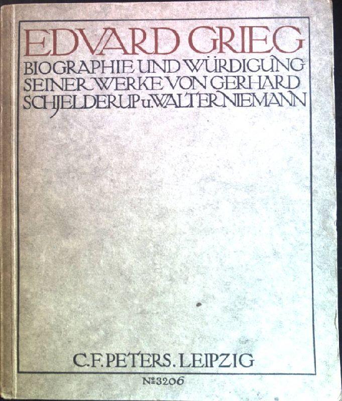 Edvard Grieg: Biographie und Würdigung seiner Werke.