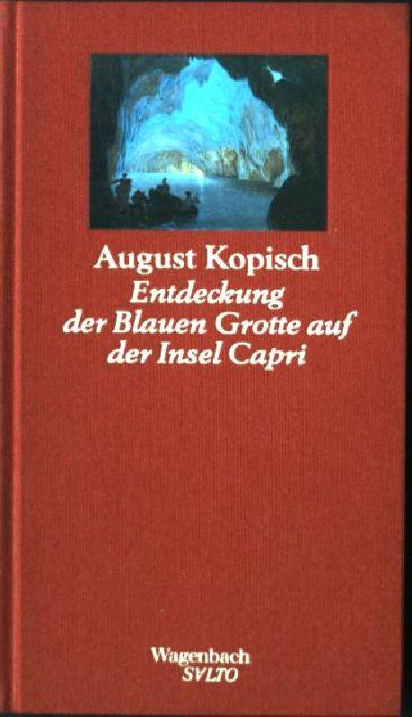 Entdeckung der Blauen Grotte auf der Insel: Kopisch, August: