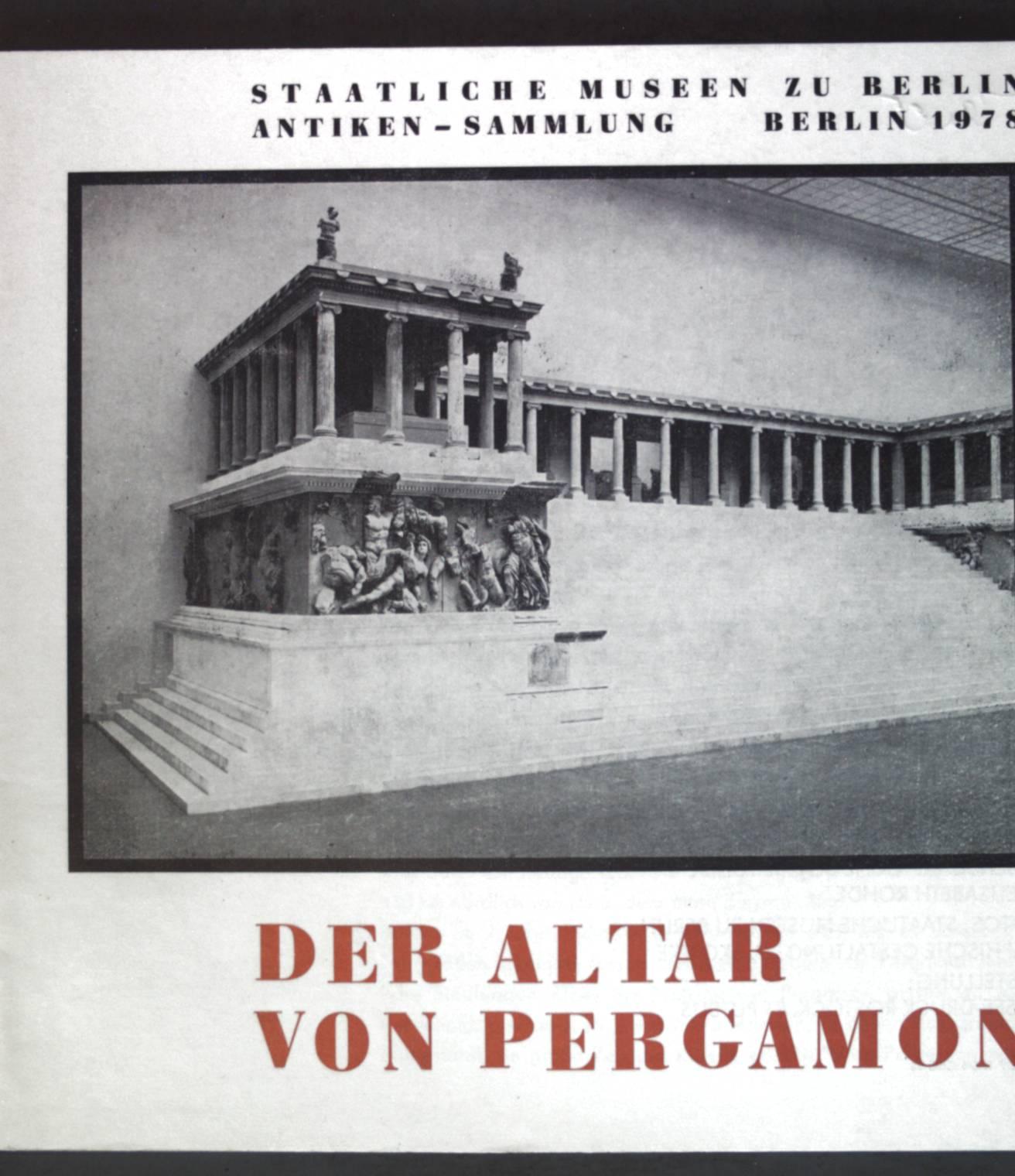 Der Altar von Pergamon;