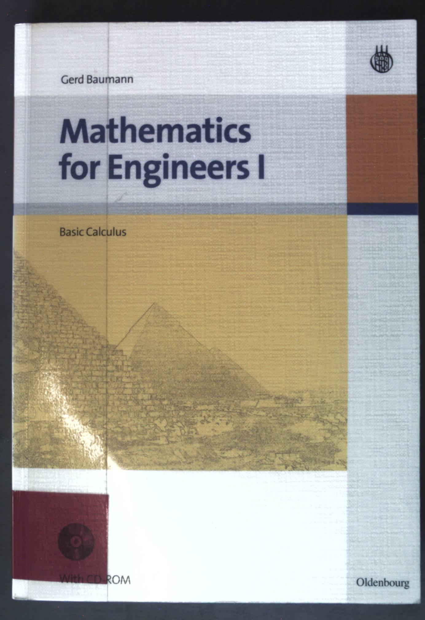 Mathematics for Engineers I: Basic Calculus: Baumann, Gerd: