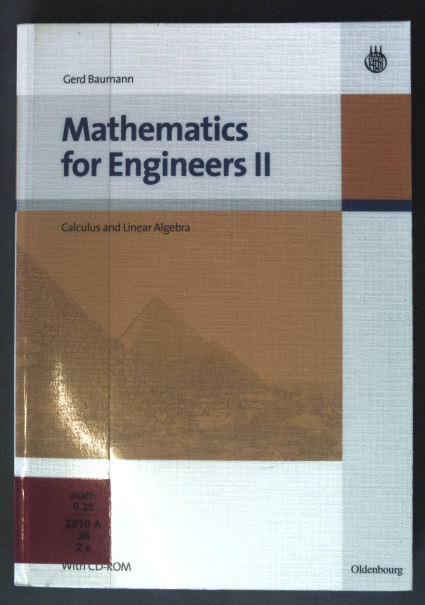 Mathematics for Engineers II: Calculus and Linear: Baumann, Gerd: