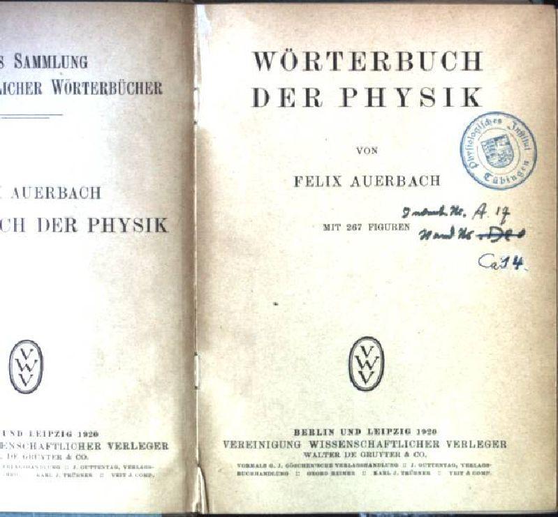 Wörterbuch der Physik Veit's Sammlung Wissenschaftlicher Wörterbücher: Auerbach, Felix: