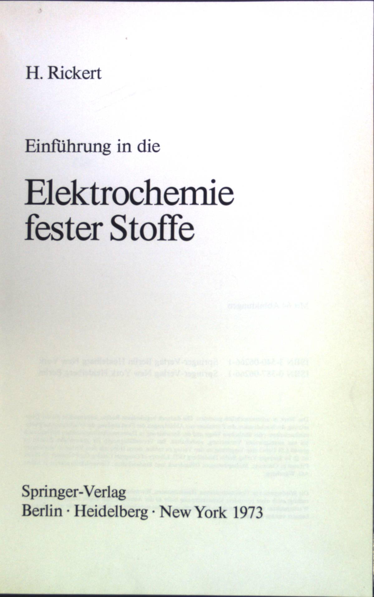 Einführung in die Elektrochemie fester Stoffe.: Rickert, Hans: