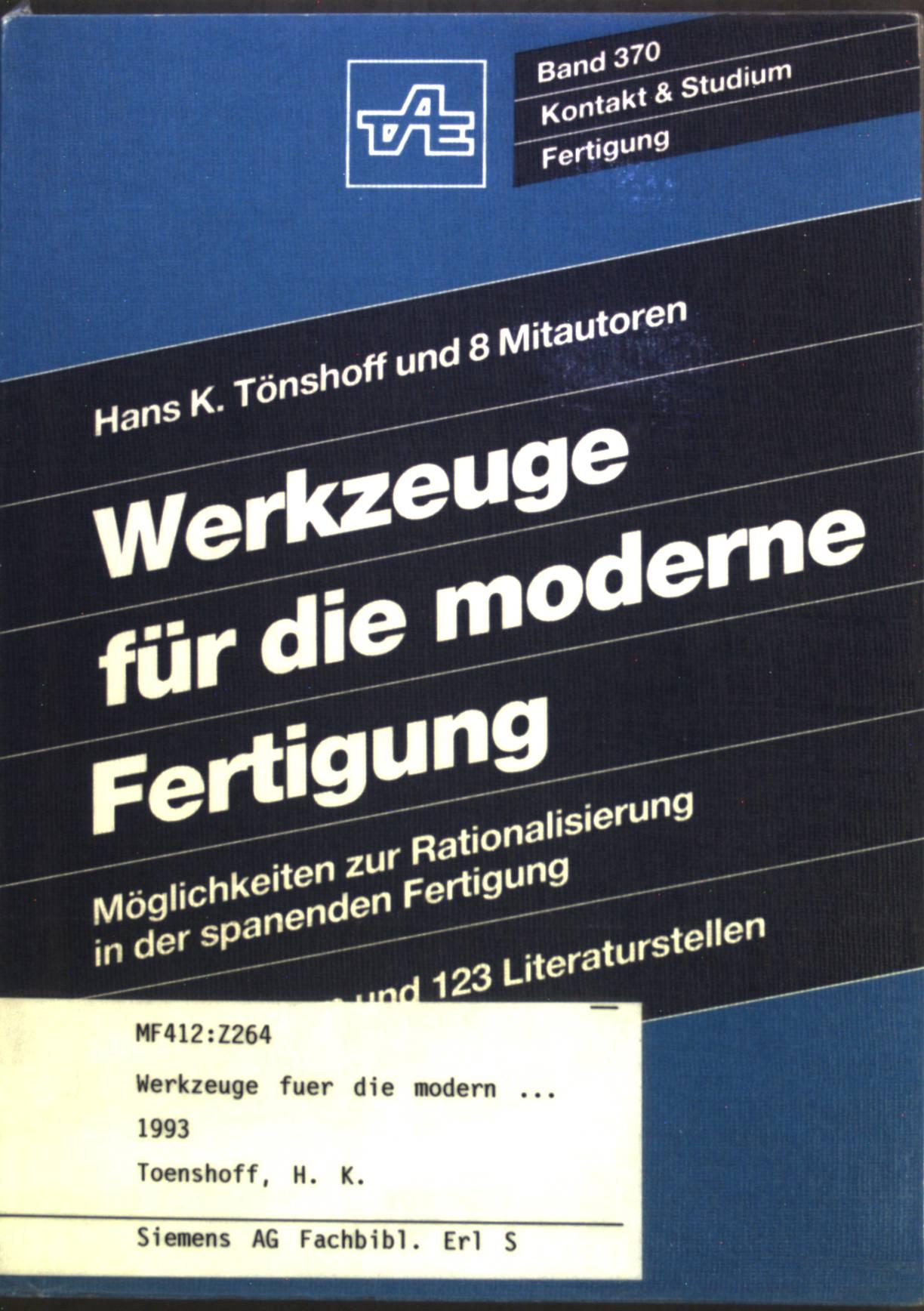 Werkzeuge für die moderne Fertigung : Möglichkeiten: Tönshoff, Hans Kurt: