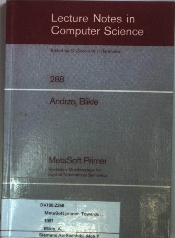 MetaSoft Primer: Towards a Metalanguage for Applied: Pnueli, A., W.